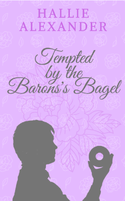 Tempted by the Baron's Bagel