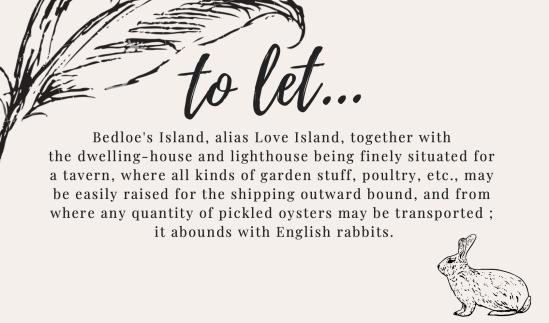 To Let... Bedloe's Island