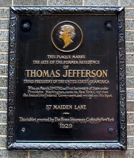 Plaque marking the site of the former residence of Thomas Jefferson, third president of the USA. 57 Maiden Lane.