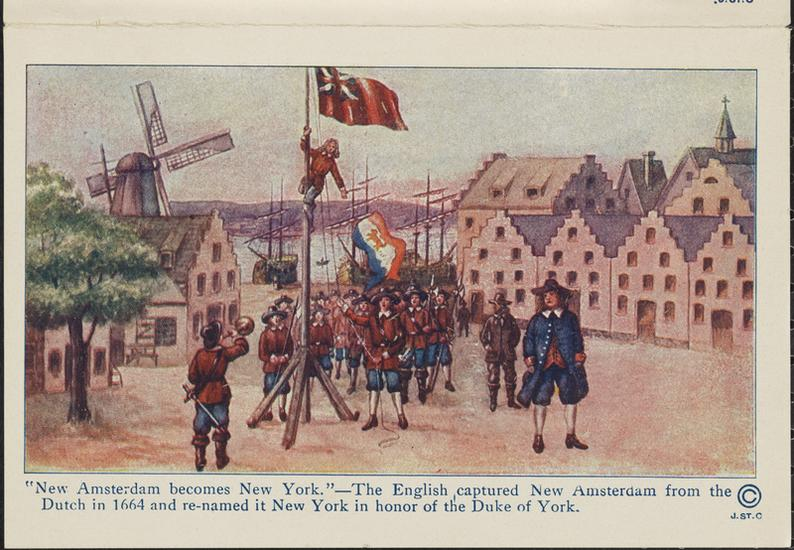 """New Amsterdam becomes New York."" The English captured New Amsterdam from the Dutch in 1664 and re-named it New York in honor of the Duke of York."