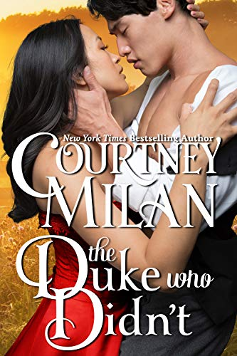 The Duke Who Didn't by Courtney Milan