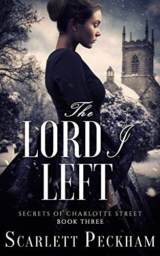 The Lord I Left by Scarlett Peckham