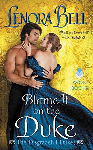 Blame it on the Duke, Lenora Bell